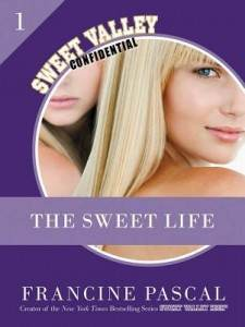 The Sweet Life - A Sweet Valley eSerial