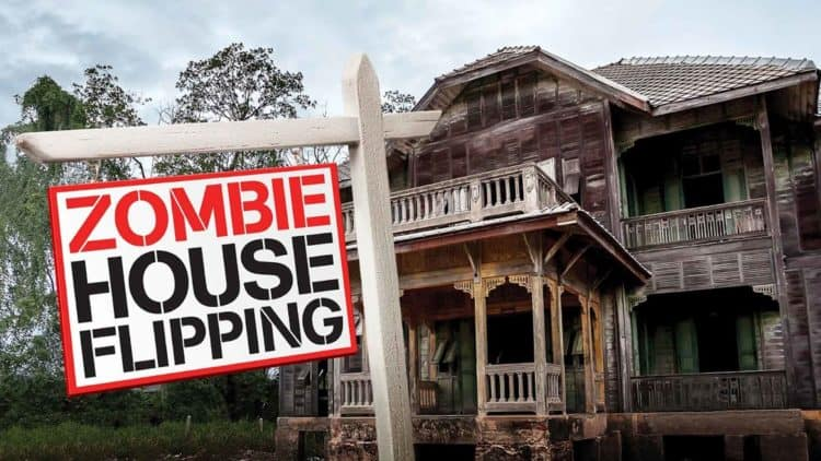 10 Things You Didn T Know About Zombie House Flipping