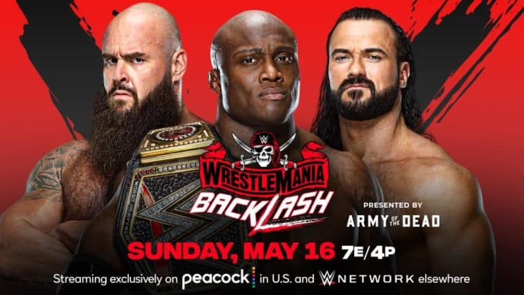 WWE WrestleMania Backlash 2021 Bobby Lashley Drew McIntyre Braun Strowman Key Art