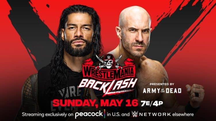 WWE WrestleMania Backlash 2021 Roman Reigns Cesaro Key Art